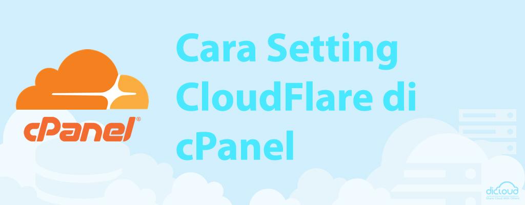 Panduan Setup CloudFlare di cPanel