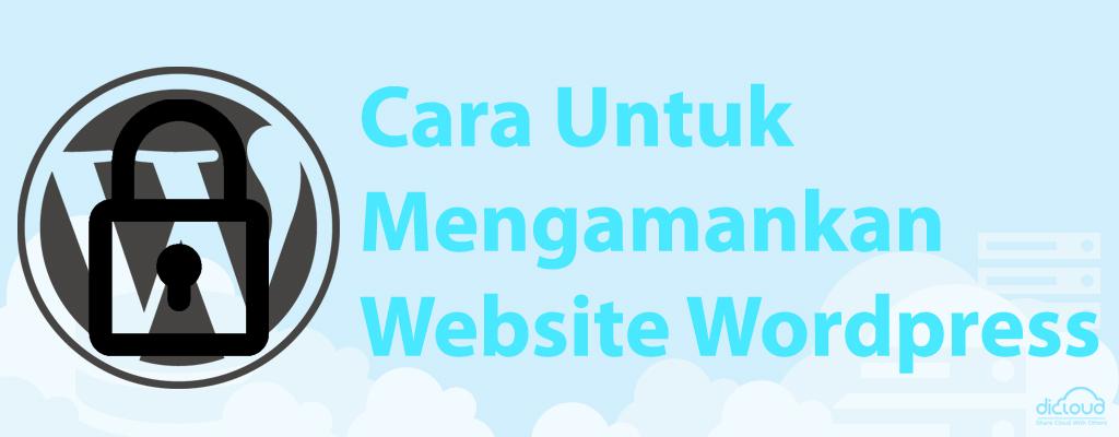 Cara Untuk Mengamankan Website WordPress