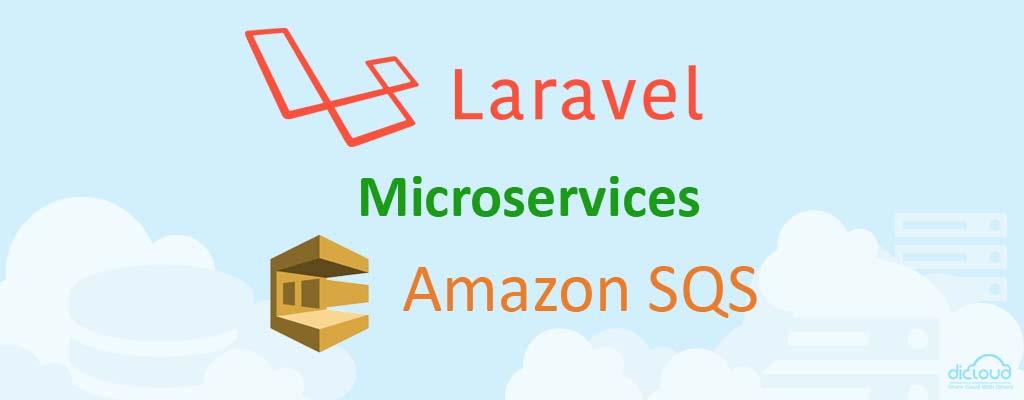 Microservices dengan Laravel Events Queues dan AmazonSQS