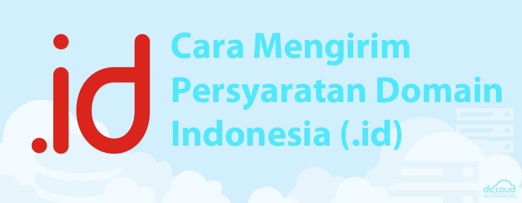 Panduan Cara Mengirim Persyaratan Domain Indonesia (.id)