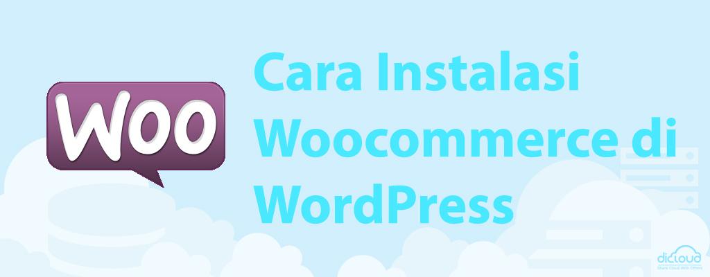Instalasi Woocommerce di WordPress