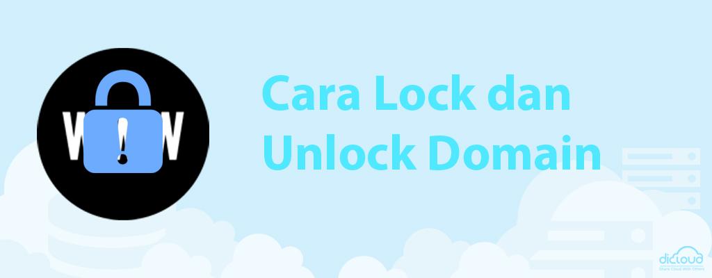 Cara Lock dan Unlock Domain