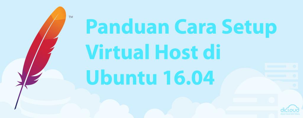 Panduan Cara Setup Virtual Host di Ubuntu 16.04