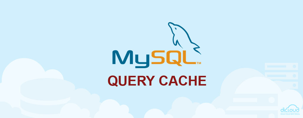 Optimasi MySQL dengan MySQL Query Cache